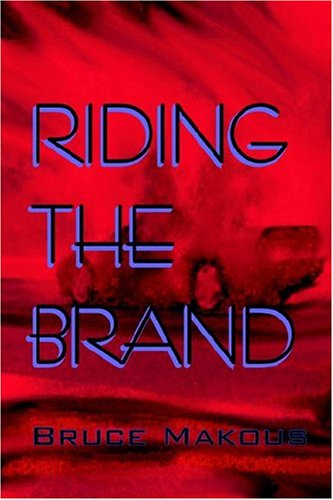 Riding the Brand: Bruce Makous