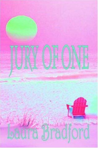 Jury of One: Bradford, Laura