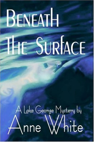 9781591331230: Beneath the Surface (Lake George Mysteries)