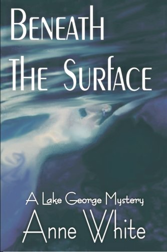 9781591331247: Beneath The Surface: A Lake George Mystery