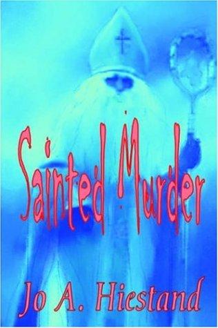 9781591331315: Sainted Murder