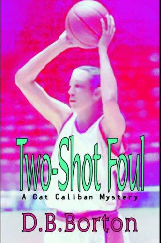 Two-Shot Foul: Borton, D. B.