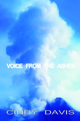 Voice from the Ashes (159133148X) by Cindy Davis