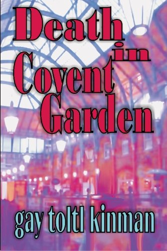 Death in Covent Garden: Kinman, Gay Toltl