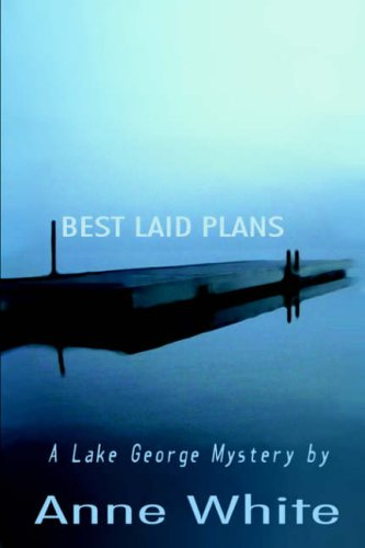 Best Laid Plans: White, Anne