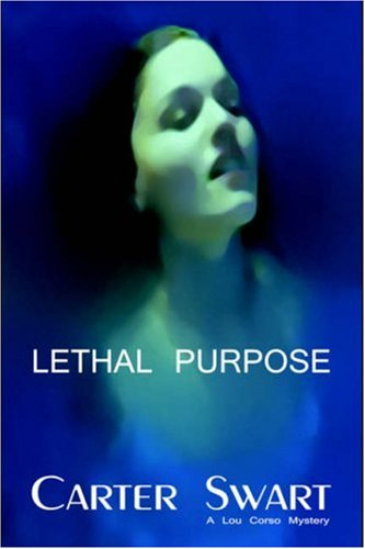 9781591331797: Lethal Purpose