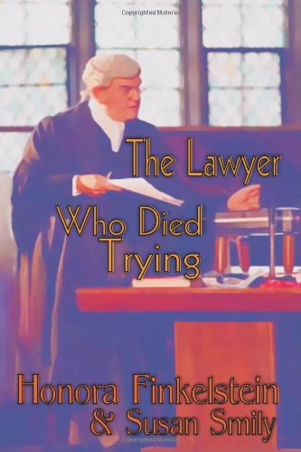 9781591331919: The Lawyer Who Died Trying (Ariel Quigley Mystery)