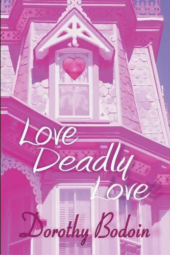 9781591332930: Love, Deadly Love