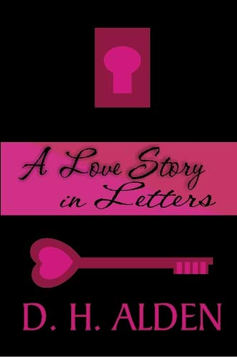 9781591332992: A Love Story in Letters