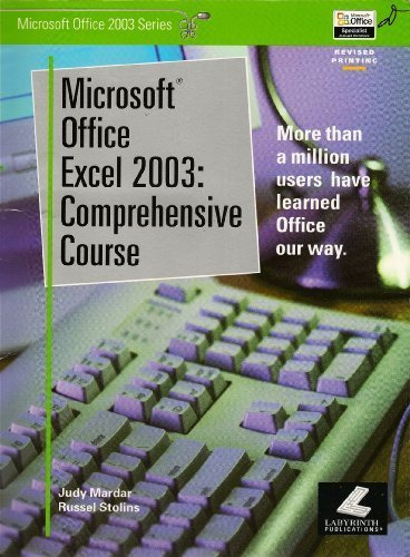 Microsoft Office Excel 2003: Comprehensive Course (Microsoft: Judy Mardar