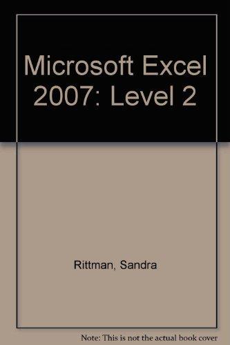 Microsoft Excel 2007: Level 2 of 3: Jill Murphy
