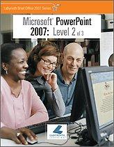 Microsoft PowerPoint 2007: Level 2 Alec Fehl