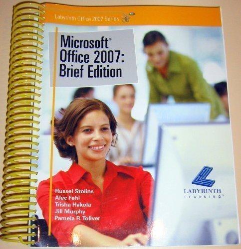 9781591361497: Microsoft Office 2007: Brief Edition