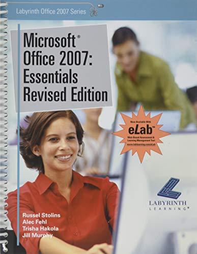 9781591361855: Microsoft Office 2007: Essentials Revised Edition