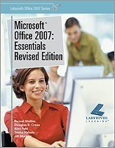 9781591362470: Microsoft Office 2007: Essentials Revised Edition