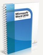 Microsoft Word 2010 Level 1 of 3: Judy Mardar