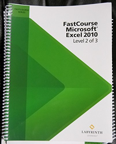 9781591363262: Fastcourse Microsoft Excel 2010 (Level 2 of 3)