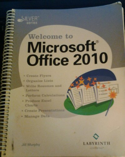 9781591363804: Welcome to Microsoft Office 2010