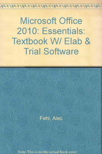 9781591363903 microsoft office 2010 essentials textbook w elab