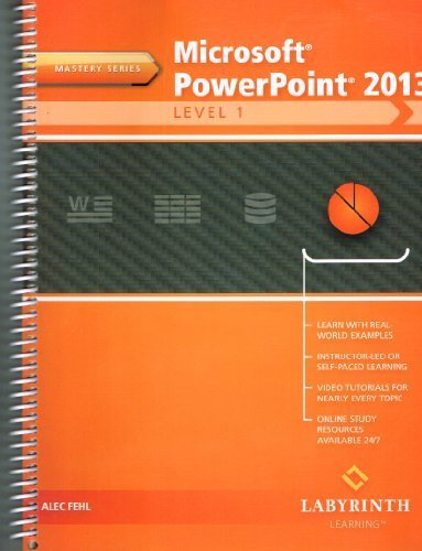 9781591364948: Microsoft PowerPoint 2013: Level 1, Mastery Series (2014-05-04)