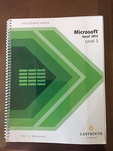 9781591365051: Excel 2013 Level 3 Fastcouse Series (Spiral-bound)