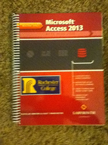 Microsoft Access 2013: Level 1 of 3,: Floyd Jay Winters