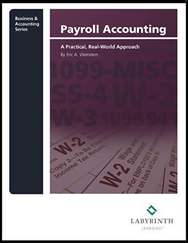 9781591366911: Payroll Accounting: A Practical, Real-World Approach