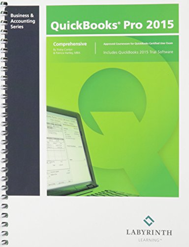 9781591367796: QuickBooks Pro 2015: Comprehensive
