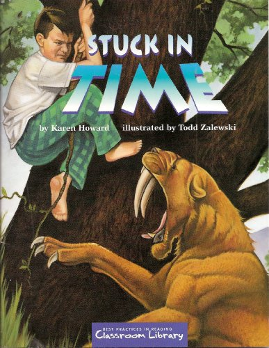 9781591372110: Stuck in Time (Best Practices in Reading, Classroom Library) Level C