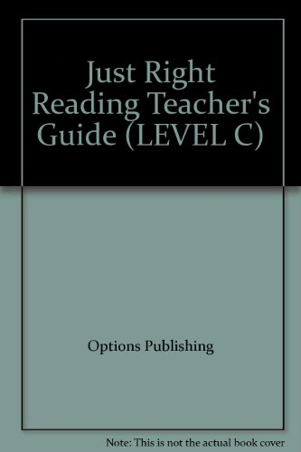 9781591374435: Just Right Reading Teacher's Guide (LEVEL C)
