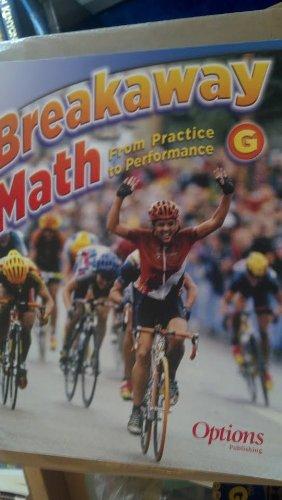 9781591374947: Breakaway Math G (Breakaway Math, From Practice to Performance)