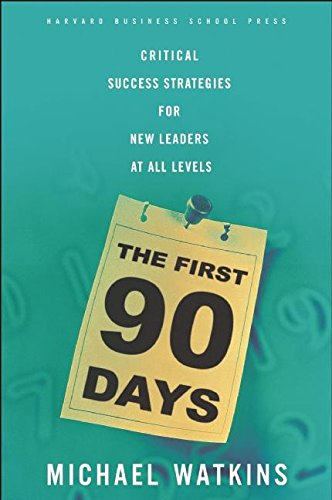 9781591391104: The First 90 Days: Critical Success Strategies for New Leaders at All Levels