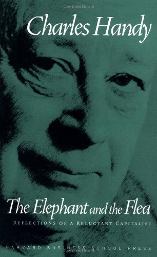 9781591391289: Elephant and the Flea: Reflections of a Reluctant Capitalist: Reflection of a Reluctant Capitalist