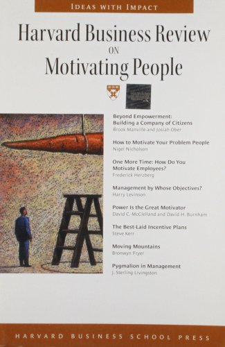 9781591391326: Harvard Business Review on Motivating People (Harvard Business Review Paperback Series)
