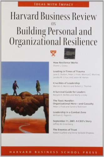9781591392729: Harvard Business Review on Building Personal and Organizational Resilience (Harvard Business Review Paperback Series)