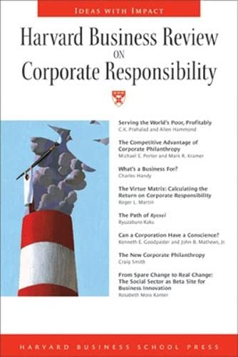 9781591392743: Harvard Business Review on Corporate Responsibility (Harvard Business Review Paperback Series)