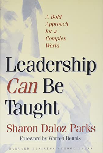 9781591393092: Leadership Can Be Taught: A Bold Approach for a Complex World
