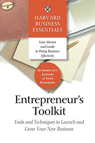 9781591394365: Entrepreneur's Toolkit: Tools and Techniques to Launch and Grow Your New Business (Harvard Business Essentials)