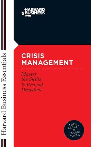 9781591394372: Crisis Management: Mastering the Skills to Prevent Disasters (Harvard Business Essentials)