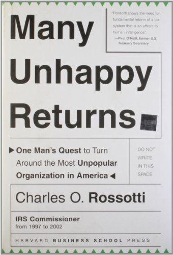 9781591394419: Many Unhappy Returns: One Man's Quest To Turn Around The Most Unpopular Organization In America (Leadership for the Common Good)