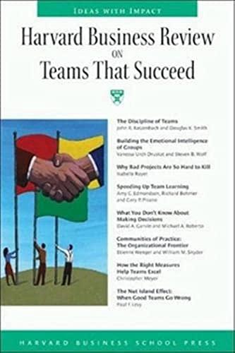 Harvard Business Review on Teams That Succeed: Katzenbach, Jon R.;