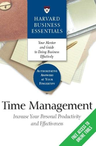 9781591396338: Time Management: Increase Your Personal Productivity And Effectiveness (Harvard Business Essentials)