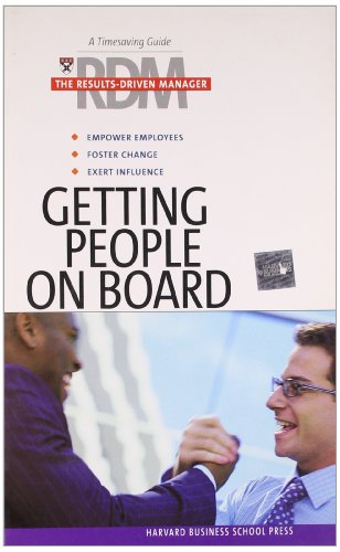 9781591396369: Getting People on Board (Results-Driven Manager, The)