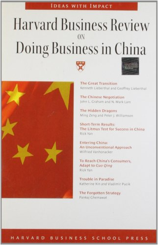 Harvard Business Review on Doing Business in China (Harvard Business Review Paperback Series): ...