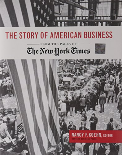 The Story of American Business: Koehn NF