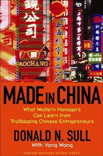 9781591397151: Made In China: What Western Managers Can Learn from Trailblazing Chinese Entrepreneurs