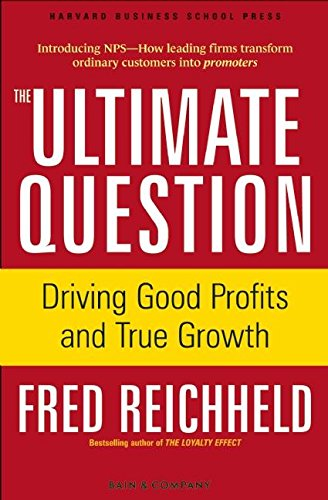 9781591397830: The Ultimate Question: Driving Good Profits and True Growth