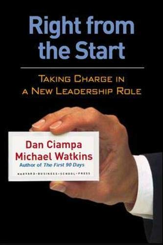 9781591397922: Right From The Start: Taking Charge In A New Leadership Role