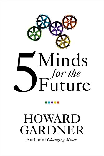 9781591399124: Five Minds for the Future (Leadership for the Common Good)