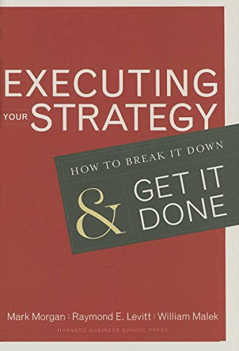 9781591399568: Executing Your Strategy: How to Break It Down and Get It Down: How to Break It Down and Get It Done